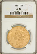 Liberty Double Eagles: , 1861 $20 XF40 NGC. NGC Census: (69/2300). PCGS Population(72/1171). Mintage: 2,976,453. Numismedia Wsl. Price forNGC/PCGS...