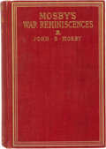 Autographs:Military Figures, John S. Mosby Signed and Annotated Autobiography: Mosby's War Reminiscences - Stuart's Cavalry Campaigns....