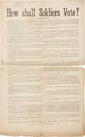 "Autographs:U.S. Presidents, [Abraham Lincoln] Broadside: ""How shall Soldiers Vote?"" One page,12"" x 19.25"", [1864], New York, attacking the Democratic P..."