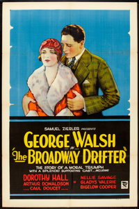 "The Broadway Drifter (Excellent, 1927). One Sheet (27"" X 41"") Style A. Drama"