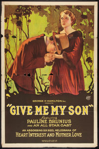 "Give Me My Son (George Hamilton, 1922). One Sheet (27"" X 41""). Drama"
