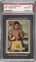 Boxing Cards:General, 1951 Topps Ringside Ray Robinson #43 PSA NM-MT 8....