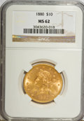 Liberty Eagles, 1880 $10 MS62 NGC....