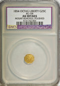 California Fractional Gold: , 1854 25C Liberty Octagonal 25 Cents, BG-108, Low R.4,--MountRemoved, Polished--NCS. AU Details. NGC Census: (0/15). PCGS P...