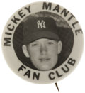 Baseball Collectibles:Others, Circa 1952 Mickey Mantle Fan Club Pinback....