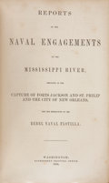 Autographs:Military Figures, Pamphlet: Reports of the Naval Engagements on the Mississippi River, Resulting in the Capture of Forts Jackson and...