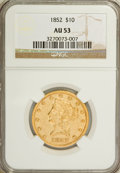 Liberty Eagles: , 1852 $10 AU53 NGC. NGC Census: (93/249). PCGS Population (28/52).Mintage: 263,106. Numismedia Wsl. Price for NGC/PCGS coin...