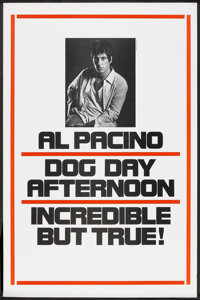 """Dog Day Afternoon (Warner Brothers, 1975). One Sheet (27"""" X 41"""") Advance. Action"""