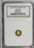 California Fractional Gold: , 1854 $1 Liberty Octagonal 1 Dollar, BG-508, High R.4, MS65Prooflike NGC....