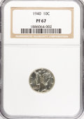 Proof Mercury Dimes: , 1940 10C PR67 NGC. NGC Census: (319/41). PCGS Population (279/18).Mintage: 11,827. Numismedia Wsl. Price for NGC/PCGS coin...