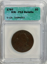 1797 1C Reverse of 1797, Stems--Damaged--Fine 12 Details ICG. S 126. NGC Census: (6/81). PCGS Population (13/147). ...(P...