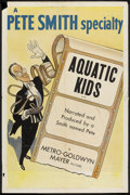 "Movie Posters:Short Subject, A Pete Smith Specialty (MGM, 1953). One Sheet (27"" X 41"") ""AquaticKids"". Short Subject.. ..."