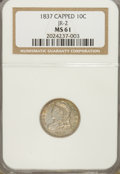 Bust Dimes: , 1837 10C MS61 NGC. JR-2. NGC Census: (11/71). PCGS Population (3/42). Mintage: 359,500. Numismedia Wsl. Price for NGC/PCGS...