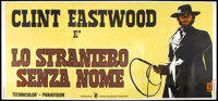 "High Plains Drifter (Cinema International, 1973). Italian Billboard (55"" X 116""). Western"