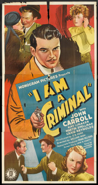 "I Am a Criminal (Monogram, 1938). Three Sheet (41"" X 81""). Crime"