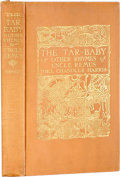 Books:Fiction, Joel Chandler Harris. The Tar Baby and Other Rhymes of UncleRemus. New York: D. Appleton, 1904. First edition....