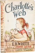 Books:First Editions, E. B. White. Charlotte's Web. Pictures by Garth Williams.New York: Harper & Brothers, Publishers, 1952.. Firs...