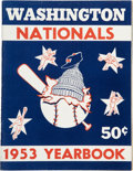 Baseball Collectibles:Publications, 1953 Washington Nationals Yearbook....