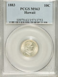 Coins of Hawaii, 1883 10C Hawaii Ten Cents MS63 PCGS....