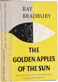 Books:Signed Editions, Ray Bradbury. The Golden Apples of the Sun - Signed andInscribed by the Author. Drawings by Joe Mugnaini. G...