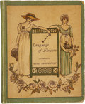 Books:Children's Books, Kate Greenaway. Language of Flowers. London: GeorgeRoutledge and Sons, [1884]. First thus. Small twelvemo. 80 p...