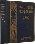 Books:First Editions, [Kay Nielsen, illustrator]. East of the Sun and West of theMoon. Old Tales from the North -- With wonderful col...
