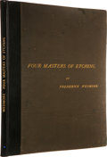 Books:Early Printing, Frederick Wedmore. Four Masters of Etching. With Original Etchings by Haden, Jacquemart, Whistler, and Legros. L...