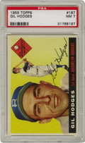 Baseball Cards:Singles (1950-1959), 1955 Topps Gil Hodges #187 PSA NM 7. Shown here during his playing days with the Bums is Gil Hodges, who skippered the Mets...
