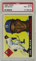 Baseball Cards:Singles (1950-1959), 1955 Topps Joe Black #156 PSA NM-MT 8. The National League's 1952 Rookie of the Year is the subject of this high-grade card...