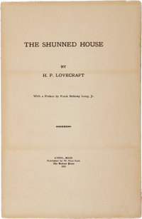 H. P. Lovecraft. SIGNED BY FRANK BELKNAP LONG. The Shunned House. With a Preface by