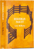 Books:First Editions, Larry McMurtry. Horseman, Pass By. New York: Harper &Brothers Publishers, 1961.. First edition. Octavo. 179 p...