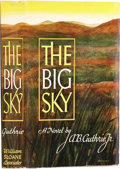 Books:Signed Editions, A. B. Guthrie Jr. The Big Sky. New York: William Sloane,[1947]. First edition. Limited to 500 copies of which t...
