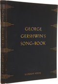 Books:Signed Editions, George Gershwin. George Gershwin's Song-Book. New York:Random House, 1932.. Number 74 of 300 limited first editio...