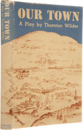 Books:First Editions, Thornton Wilder. Our Town. A Play in Three Acts. NewYork: Coward McCann, Inc., [1938].. First edition of the ...