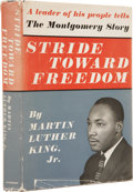 Books:Signed Editions, Martin Luther King, Jr. Stride Toward Freedom. TheMontgomery Story. New York: Harper & Brothers, Publishers,19...