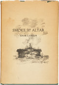 Books:Signed Editions, Louis L'Amour. Smoke from this Altar. Oklahoma City: Lusk Publishing, [1939].. First edition. Signed by L'Am...