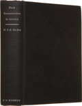 Books:Signed Editions, W. E. B. Du Bois. Black Reconstruction. An Essay Toward aHistory of the Part Which Black Folk Played in the Attem...