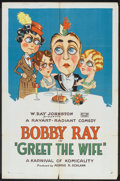 "Movie Posters:Short Subject, Greet the Wife (Rayart Pictures, 1927). One Sheet (27"" X 41"").Short Subject.. ..."