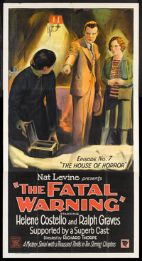 """The Fatal Warning (Mascot, 1929). Three Sheet (41"""" X 81"""") Chapter 7 -- """"The House of Horror."""" Serial..."""