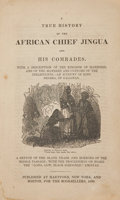 Books:Non-fiction, [Amistad Captives]. A True History of the African Chief Jinguaand His Comrades. With a Description of the Kingdom...