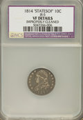 Bust Dimes: , 1814 10C STATESOF--Improperly Cleaned--NCS. VF Details. JR-5. PCGSPopulation (0/5). (#4490)...