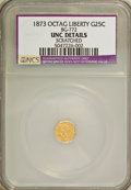California Fractional Gold: , 1873 25C Liberty Octagonal 25 Cents, BG-772, HighR.6,--Scratched--NCS. UNC Details. NGC Census: (0/1). PCGSPopulation (0/...