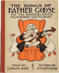Books:Children's Books, L. Frank Baum. The Songs of Father Goose For Kindergarten, the Nursery and the Home. Indianapolis: The Bobbs-Mer...