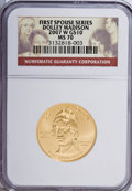 Modern Issues, 2007-W G$10 Dolley Madison MS70 NGC. PCGS Population (141/0).Numismedia Wsl. Price for NGC/PCGS coin i...