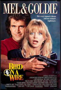 """Bird on a Wire (Universal, 1990). One Sheet (27"""" X 40"""") DS. Comedy"""
