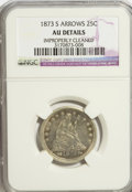 Seated Quarters, 1873-S 25C Arrows--Improperly Cleaned--NGC. AU Details. NGC Census:(3/23). PCGS Population (3/17). Mintage: 156,000. Numis...