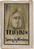 Books:Non-fiction, Alfred Dinsdale. Television. [Seeing by Wireless]. London:Sir Isaac Pitman & Sons, 1926....