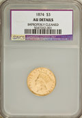 Three Dollar Gold Pieces: , 1874 $3 --Improperly Cleaned--NCS. AU Details. NGC Census: (84/2103). PCGS Population (154/1478). Mintage: 41,800. Numismedi...