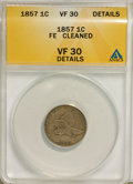 1857 1C --Cleaned--ANACS. VF 30 Details. NGC Census: (5/104). PCGS Population (35/2827). Mintage: 17,450,000. Numismedia...