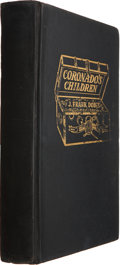 Books:Signed Editions, J. Frank Dobie. Coronado's Children. Dallas: The SouthwestPress, 1930. First edition, first printing, with the word...